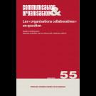 Les «organisations collaboratives » en question - Communication & Organisation 55
