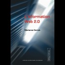 L'information Web 2.0 - Agrégateurs, blogs, réseaux sociaux, sites d'information et d'interfaces participatives